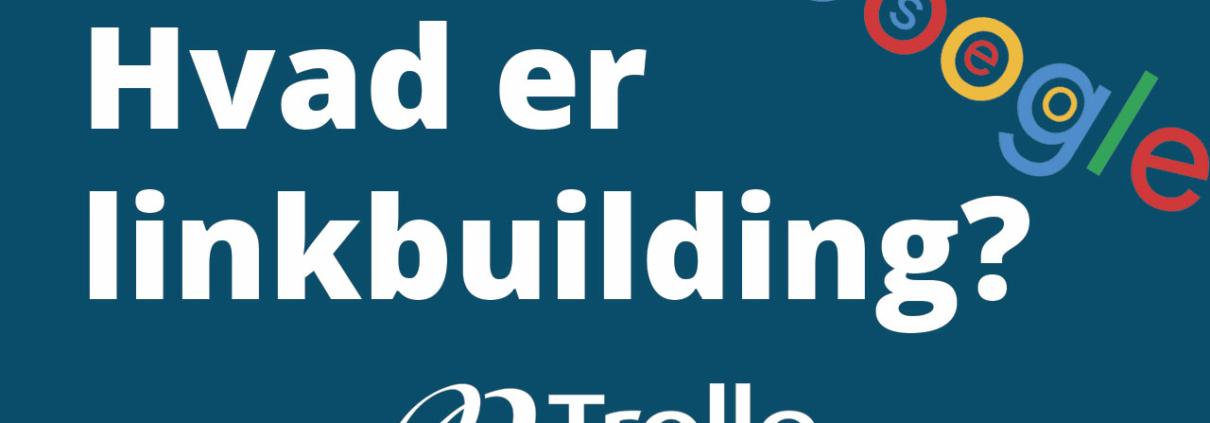 Hvad er linkbuilding?